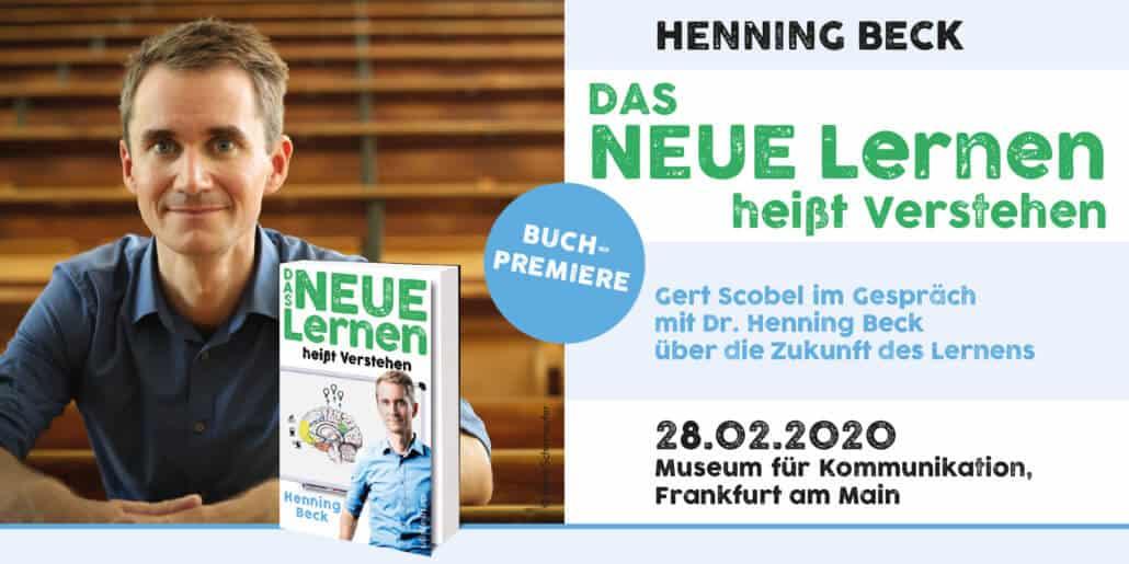 Buchpremiere Das neue Lernen mit Henning Beck am 28.02.20 in Frankfurt